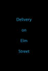 Delivery on Elm Street